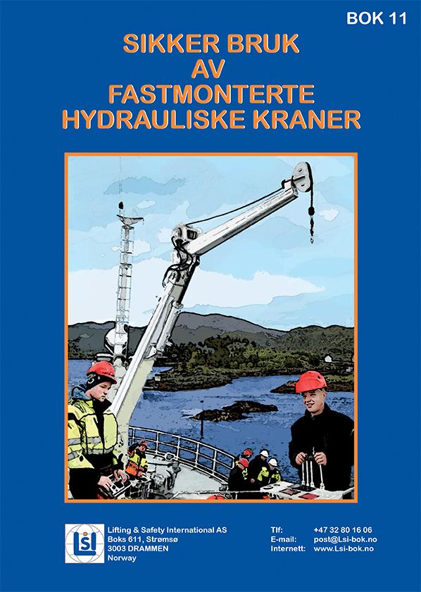 Forside Bok 11 - Sikker bruk av fastmonterte hydrauliske kraner