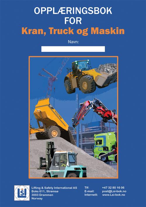 Opplæringsbok for Kran, Truck og Maskin